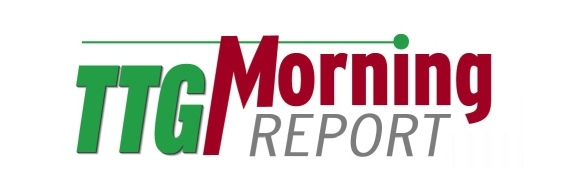 TTG Morning Report